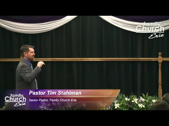 Easter Service: He's Alive  | Pastor Tim Stahlman // Family Church Erie