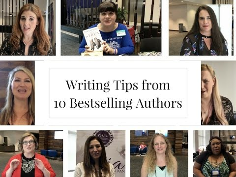 Writing Tips from 10 Bestselling Authors