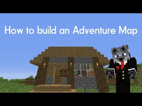 How To Build An Adventure Map (Part 1)