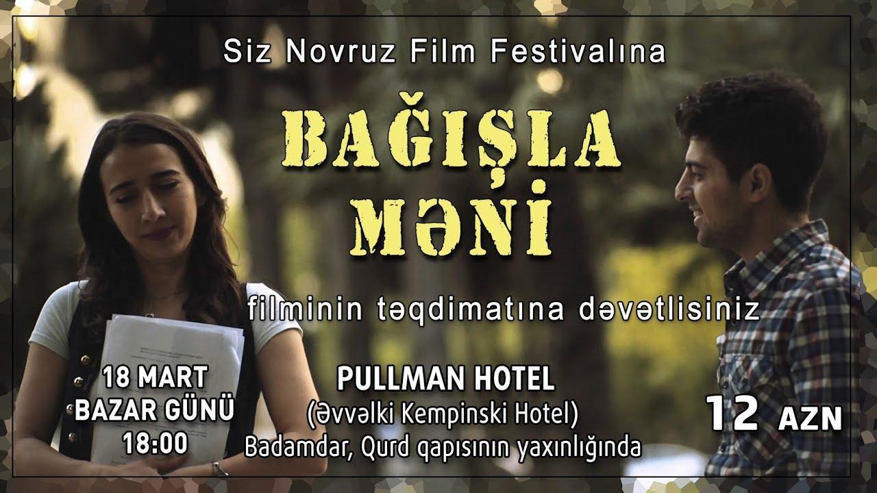 """Forgive me"". Original Azerbaijani film. Full Version. Novruz 2018"