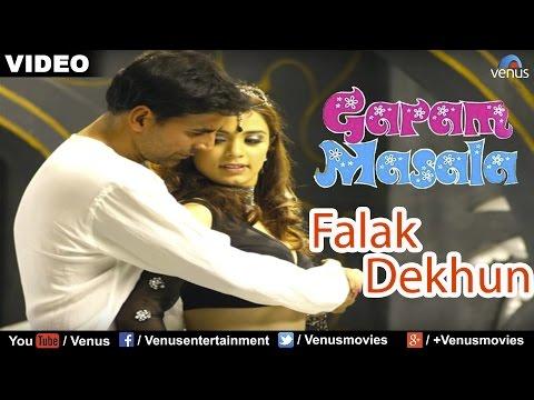 Falak Dekhun Full Video Song : Garam Masala | Akshay Kumar, John Abraham |