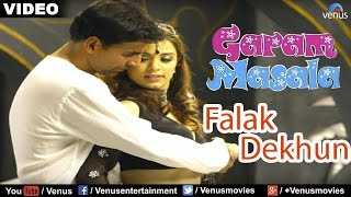 Falak Dekhun Full Video Song : Garam Masala | Akshay Kumar, John Abraham |
