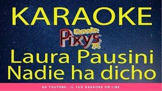 Baixar Laura Pausini - Nadie ha dicho Karaoke