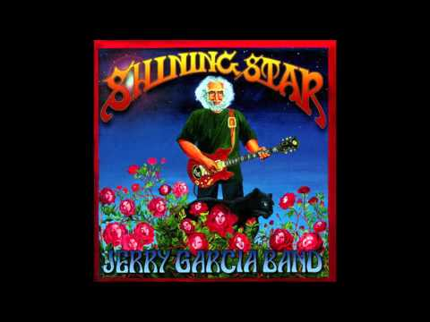 "Jerry Garcia Band - ""Shining Star"""