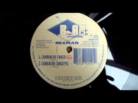 """MIXMAN- """"Carriacou Cargo Pt 1 & 2"""" (12"""" mix ,BlakAMix international records,UK 1994)"""