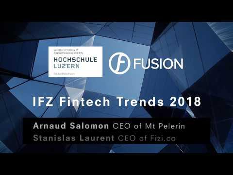 Fintech Trends 2018 | Thomas Ankenbrand, Arnaud Salomon, Stanislas Laurent