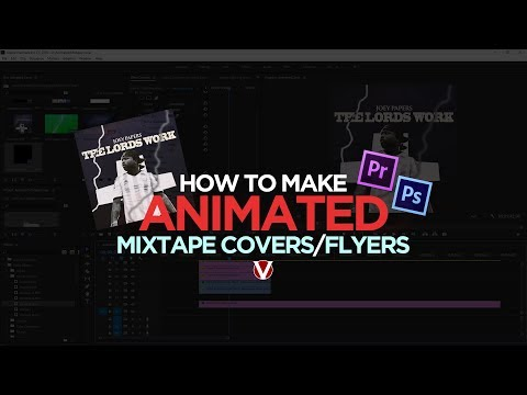 How To Make a ANIMATED Mixtape Cover, Party Flyer and More!