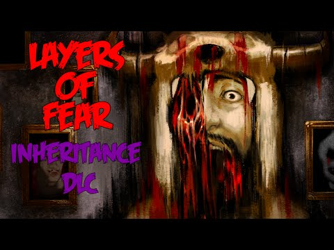 Layers of Fear: Inheritance DLC - Full Playthrough (Indie horror gameplay / walkthrough)