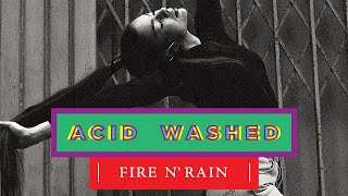 Acid Washed - Fire N