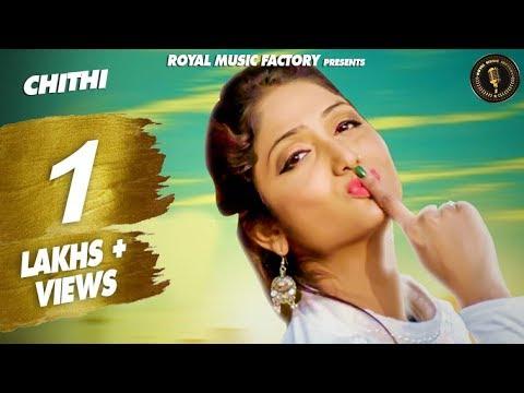 Chithi ( Full Song )   Dev Khatri, Miss Ada   Renuka Panwar   Most Popular Haryanavi Songs 2019