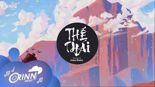 Thế Thái (Orinn Remix) - Hương Ly   Nhạc Trẻ Remix EDM Hot Tik Tok Gây Nghiện Hay Nhất 2020