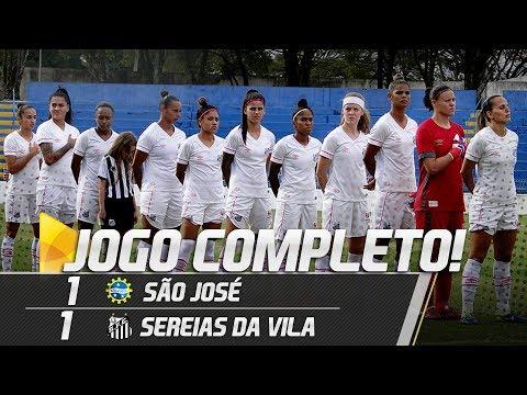 São José 1 x 1 Sereias da Vila | JOGO COMPLETO | Paulistão (04/08/18)
