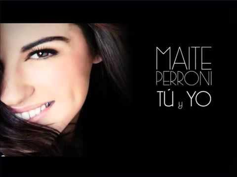 Tu y Yo - Maite Perroni.mp3