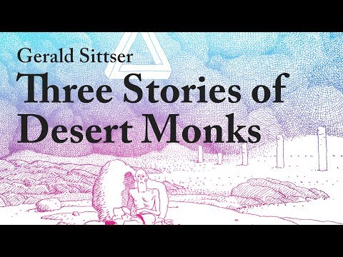 Ancient Wisdom for Today: Three Stories from Desert Monks