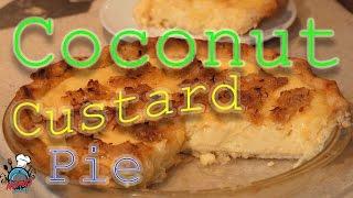 Home Made Coconut Custard Pie    Nana's Cookery