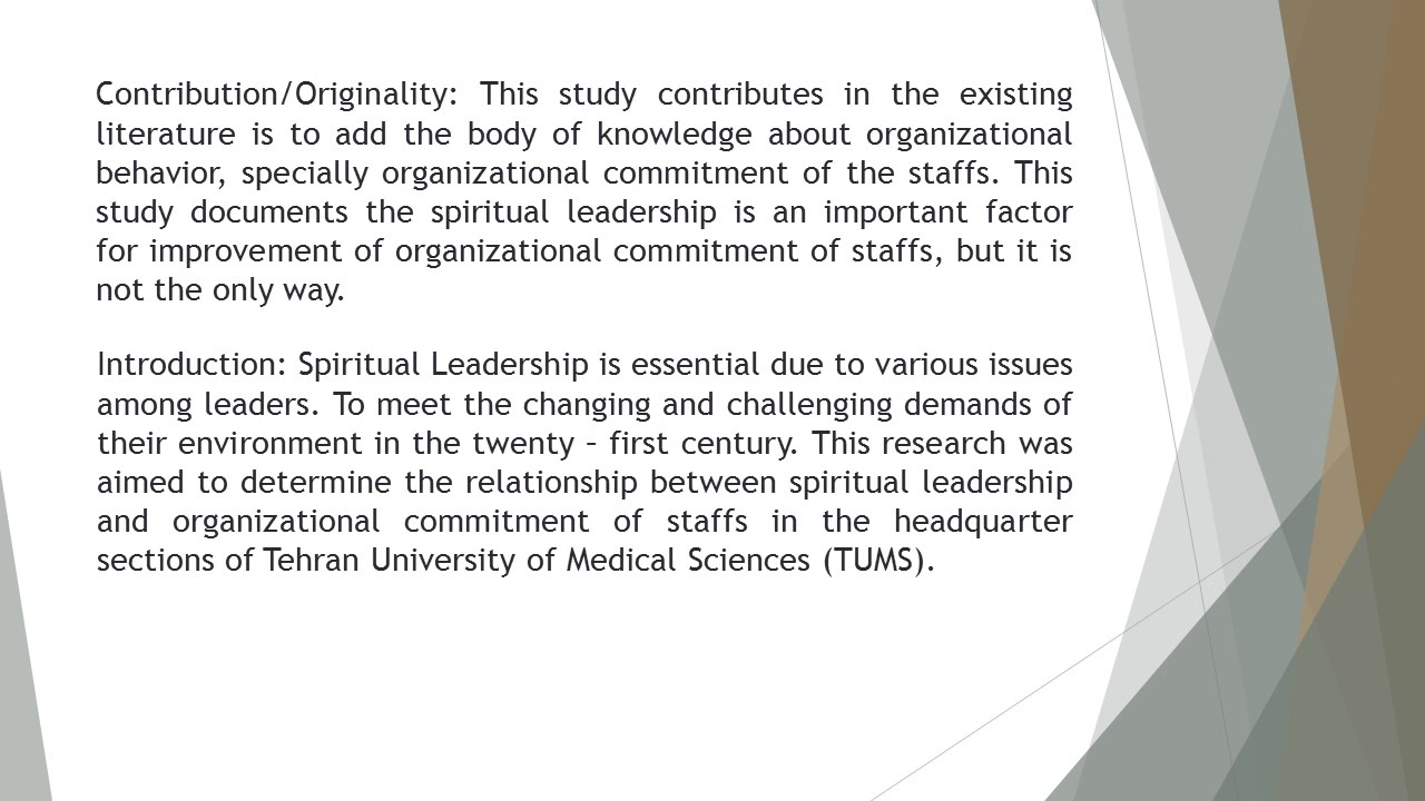An Investigation of Relationship between Spiritual Leadership Style with  Organizational Commitment a