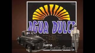 Agua Dulce Juana