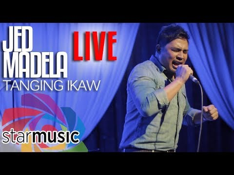 Jed Madela - Tanging Ikaw (LIVE)