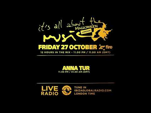 Anna Tur - Special Halloween - It's All About The Music @ Fire London