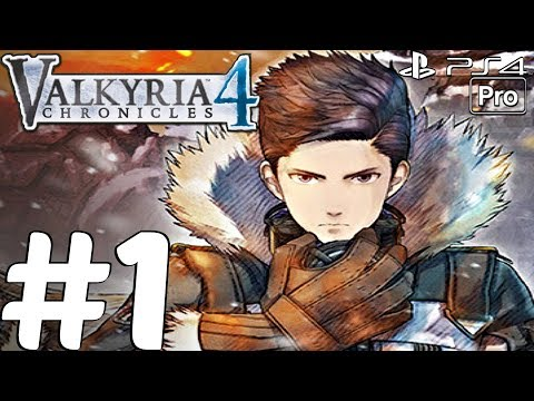 Valkyria Chronicles 4 - Gameplay Walkthrough Part 1 - Prologue (PS4 PRO)