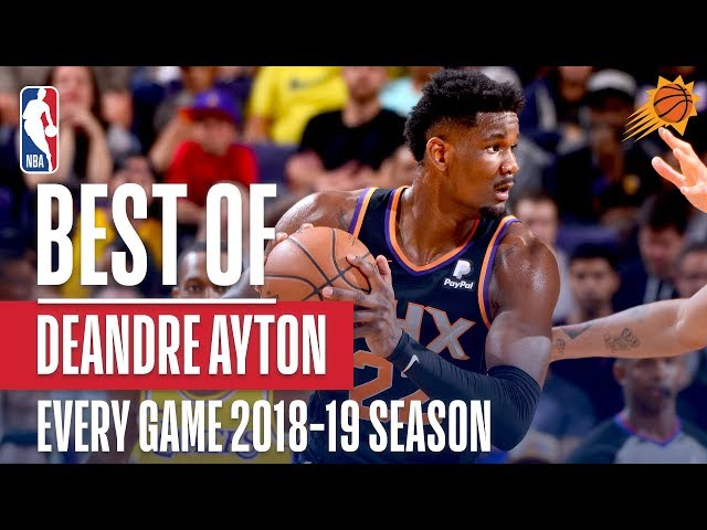 DeAndre Ayton's Best Play From Every Game Of The 2018-19 Season!