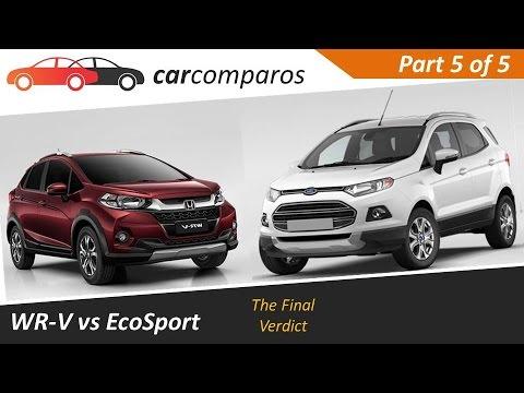 WRV vs EcoSport The Final Verdict | Part 5 of 5