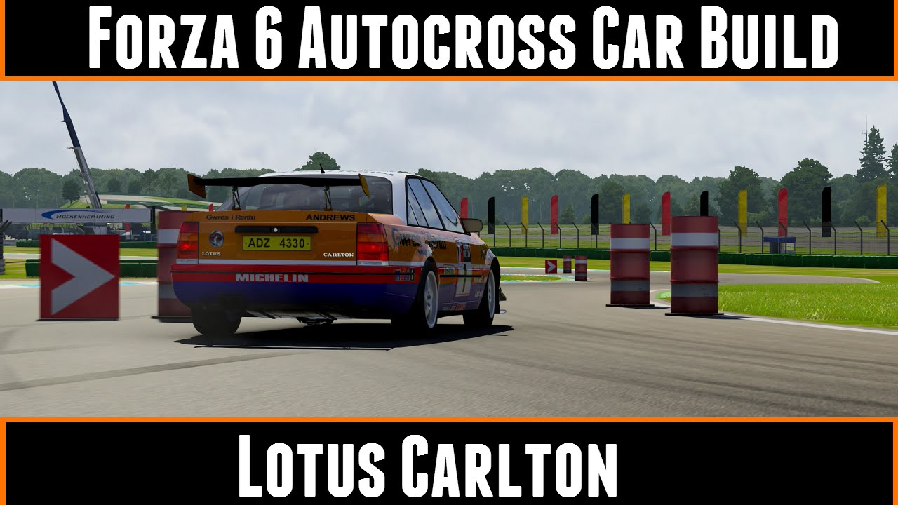 forza motorsport 6 autocross car build lotus carlton youtube. Black Bedroom Furniture Sets. Home Design Ideas
