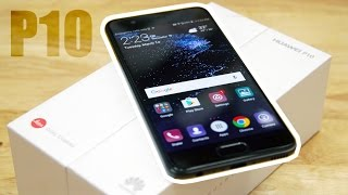 Huawei P10 - Unboxing & Hands On Impressions!