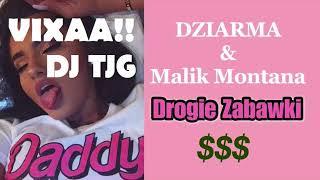 Dziarma (feat. Malik Montana) vs. Devlow - Crank It Drogie Zabawki (DJ TJG MASHUP) PP