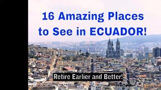 16 Best Places to Visit in Ecuador - ECUADOR TRAVEL VLOG