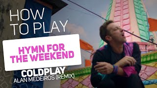 Coldplay - Hymn For The Weekend (Alan Medeiros Remix) | SUPER PADS KIT HOLI REMIX