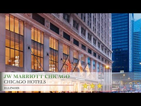 JW Marriott Chicago - Chicago Hotels, Illinois
