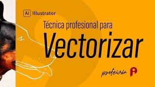 La mejor técnica para vectorizar en Illustrator