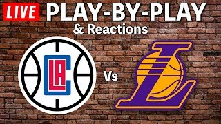 LA Clippers VS LA Lakers | Live Play-By-Play & Reactions