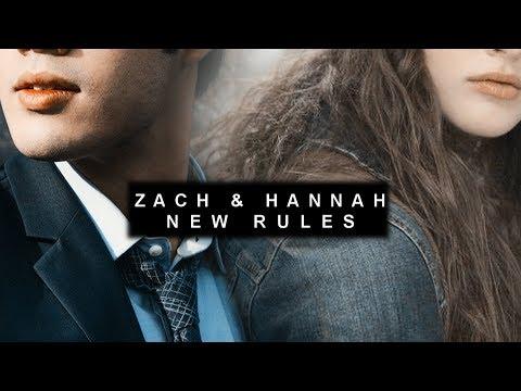 Zach & Hannah  New Rules