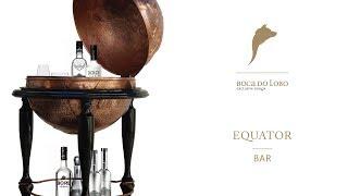 Equator Globe Bar - Boca do Lobo