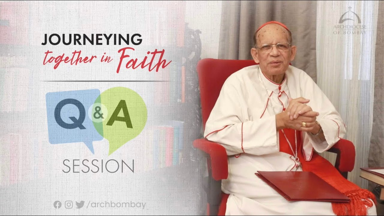 Archdiocese of Bombay - Q & A Session with His Eminence, Oswald Cardinal Gracias | Ep 31