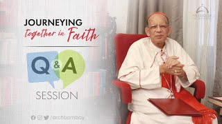Archdiocese of Bombay - Q \u0026 A Session with His Eminence, Oswald Cardinal Gracias | Ep 31