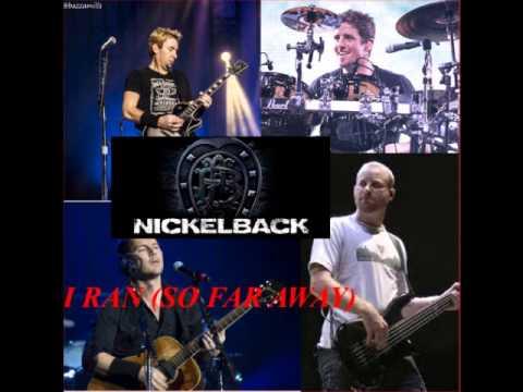 Nickelback  I Ran So Far Away