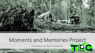 Moments and Memories Project Summary