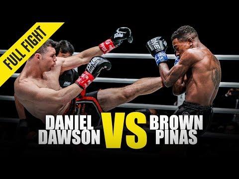 Daniel Dawson vs. Brown Pinas   ONE Full Fight   May 2019