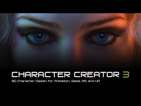 Character Creator 3 - 3D Character Design for Animation, Gam