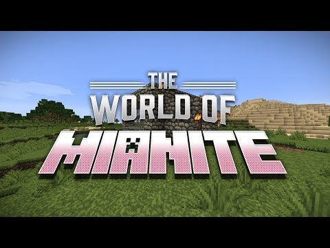 Minecraft - The World Of Mianite! [1]