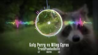 Katy Perry VS Miley Cyrus Wrecking Me | Mashup by TrashPanda