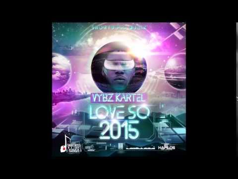 Vybz Kartel - Love So 2015 (Official Audio)   @shortboss_muzik   Dancehall 2015   @21sthapilos