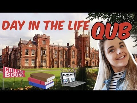 A Day In The Life of a University Student | Queen's University Belfast QUB