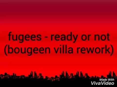 Fugees - ready or not(bougenvilla rework)