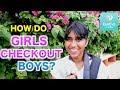 How do Girls Checkout Boys?【EveEve】