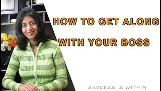 Payal Nanjiani | Get Along With Your Boss