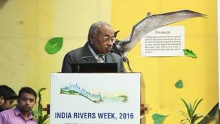Lecture on 'River health- diagnostics and treatment' at the India Rivers Week 2016 (Part I)